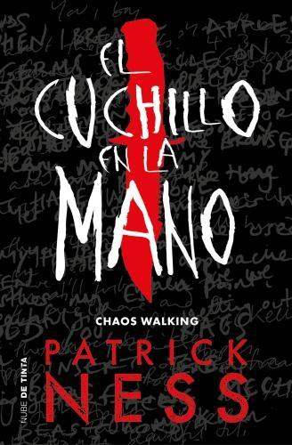 Cuchillo En La Mano, El (Chaos Walking 1
