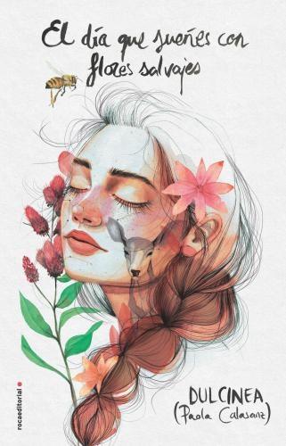 Dia Que Sueñes Con Flores Slvajes
