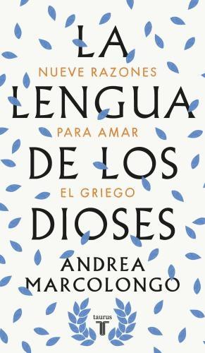 Lengua De Los Dioses, La