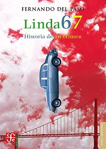 Linda 67. Historia de un crimen