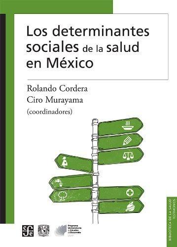 Determinantes sociales de la salud en México, Los