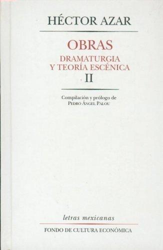 Obras: dramaturgia y teoría escénica, II