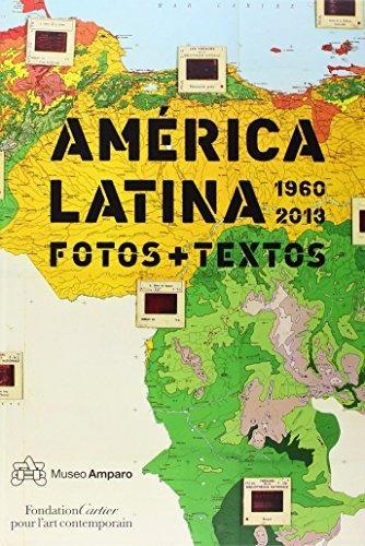 América Latina 1960-2013. Fotos + Textos