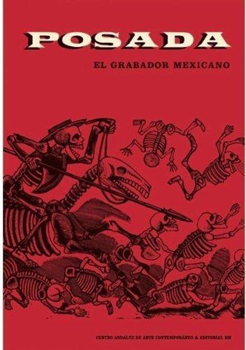 Posada. Mexican engraver