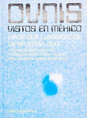 Ovnis vistos en México. Hacia una clasificación de tipología ovni