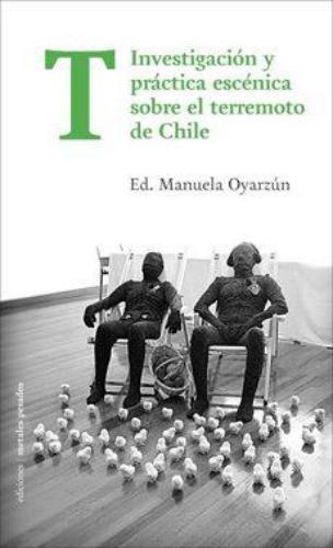 T.Investigacion Y Practica Escenica Sobre El Terremoto De Chile