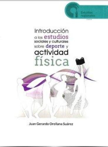 Introducción a los estudios sociales y culturales sobre deporte y actividad física