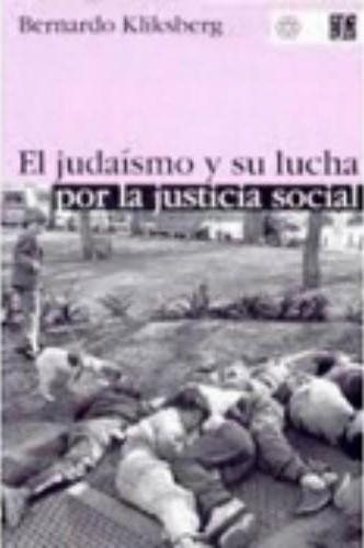 Judaísmo y su lucha por la justicia social, El