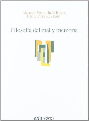 Filosofia Del Mal Y Memoria