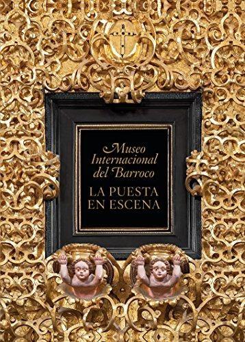 Museo Internacional del Barroco. La puesta en escena