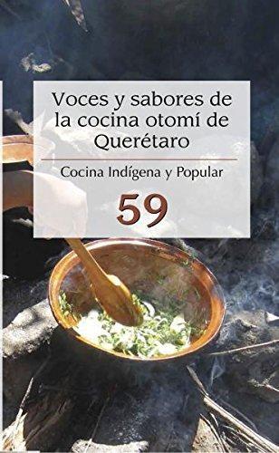 Voces y sabores de la cocina Otomí de Querétaro No. 59