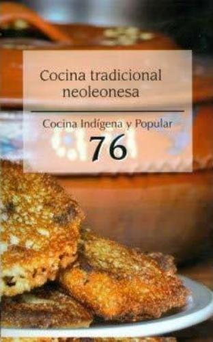 Cocina tradicional neoleonesa No. 76