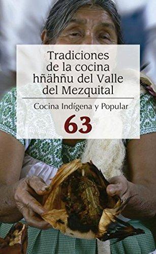 Tradiciones de la cocina hñáhñu del Valle del Mezquital No. 63