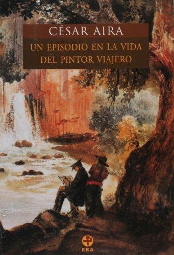 Episodio en la vida del pintor viajero, Un