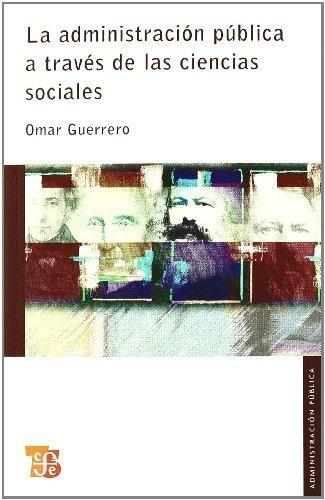 Administración pública a través de las ciencias sociales, La