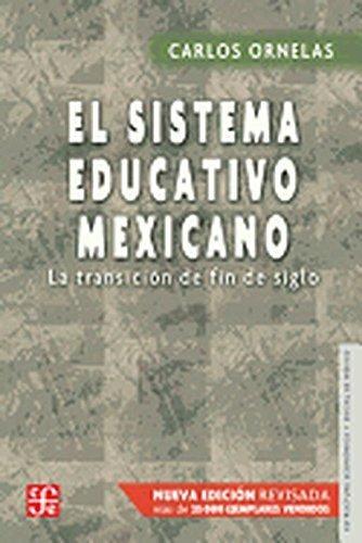 Sistema educativo mexicano, El. La transición de fin de siglo