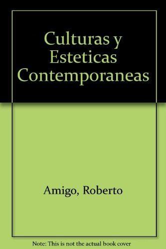 Culturas Y Esteticas Contemporaneas
