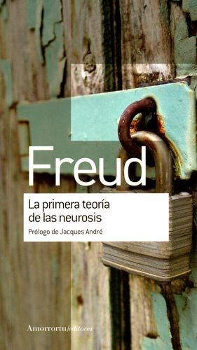 Primera Teoria De Las Neurosis, La