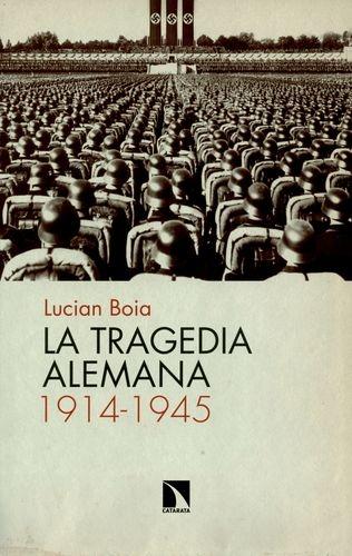 Tragedia Alemana 1914-1945, La