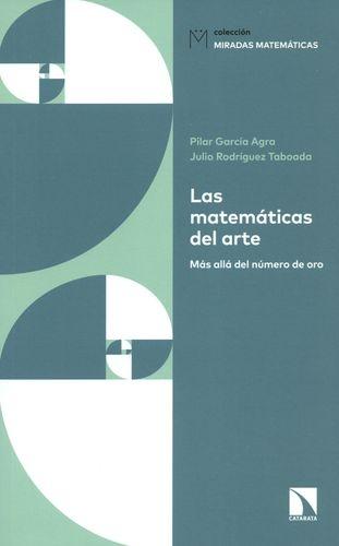 Matematicas Del Arte Mas Alla Del Numero De Oro, Las