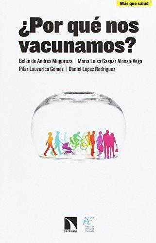 Por Que Nos Vacunamos?