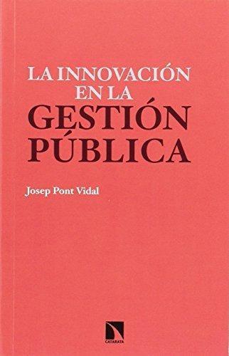 Innovacion En La Gestion Publica, La