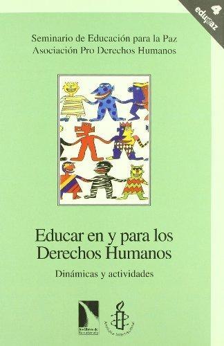 Educar En Y Para Los Derechos Humanos