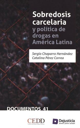 Sobredosis Carcelaria Y Politica De Drogas En America Latina