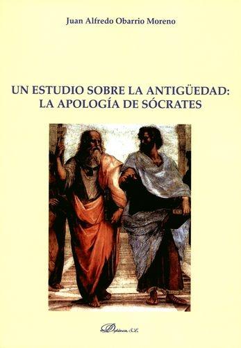 Un Estudio Sobre La Antiguedad La Apologia De Socrates