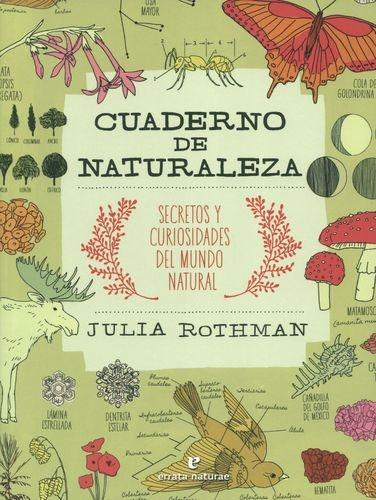 Cuaderno De Naturaleza Secretos Y Curiosidades Del Mundo Natural