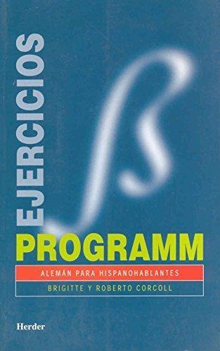 Programm Ejercicios. Aleman Para Hispanohablantes
