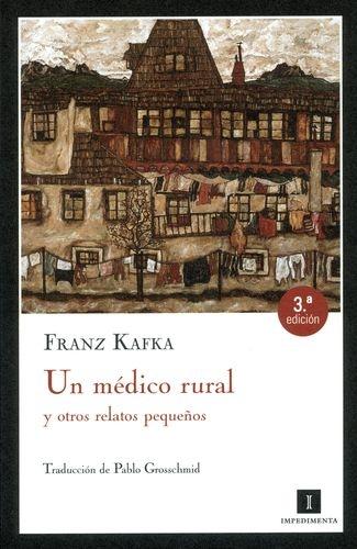 Un Medico Rural Y Otros Relatos Pequeños