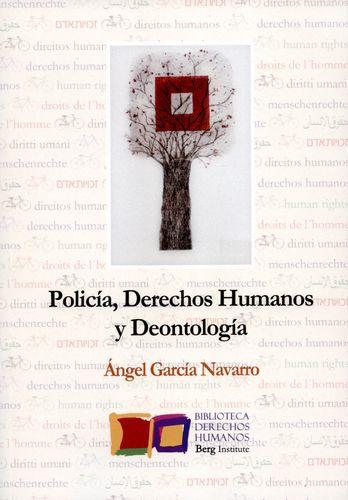 Policia Derechos Humanos Y Deontologia