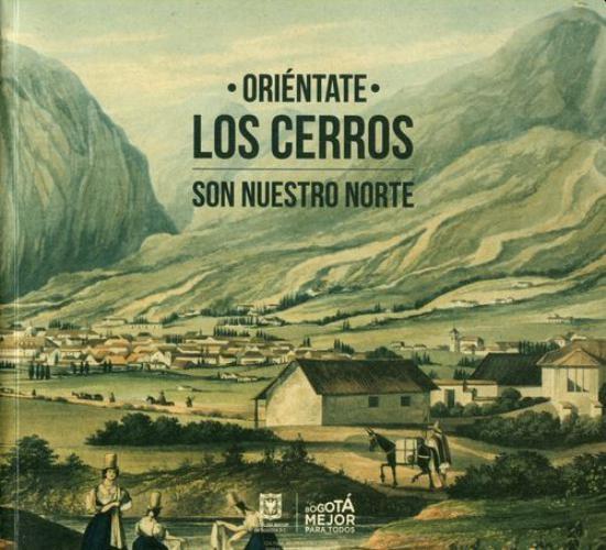 Orientate. Los Cerros Son Nuestro Norte
