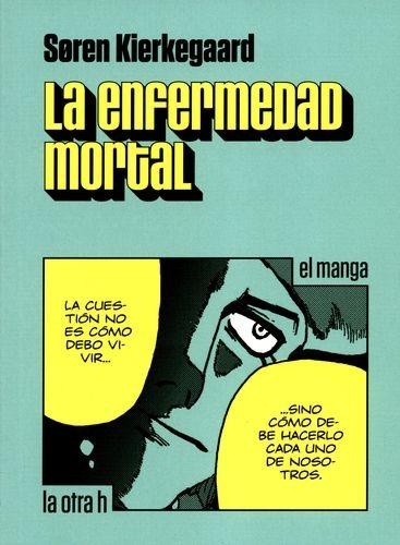 Enfermedad Mortal (En Historieta / Comic), La