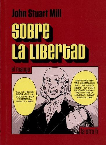 Sobre La Libertad (En Historieta / Comic)