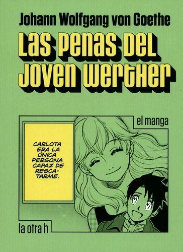 Penas Del Joven Werther (En Historieta / Comic), Las