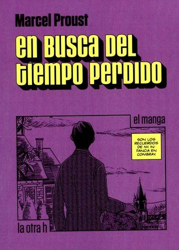 En Busca Del Tiempo Perdido (En Historieta / Comic)