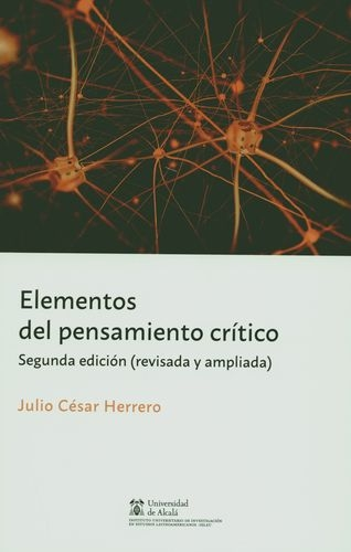 Elementos Del Pensamiento Critico (2ª Ed)