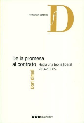 De La Promesa Al Contrato Hacia Una Teoria Liberal Del Contrato