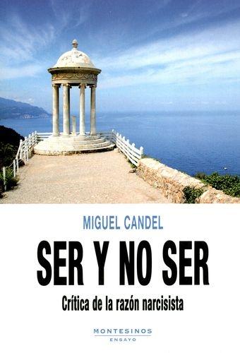 Ser Y No Ser. Critica De La Razon Narcisista