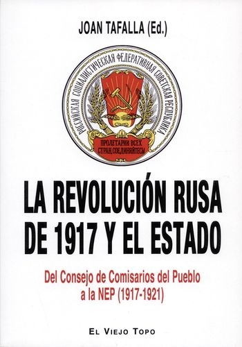 Revolucion Rusa De 1917 Y El Estado Del Consejo De Comisarios Del Pueblo A La Nep 1917-1921, La