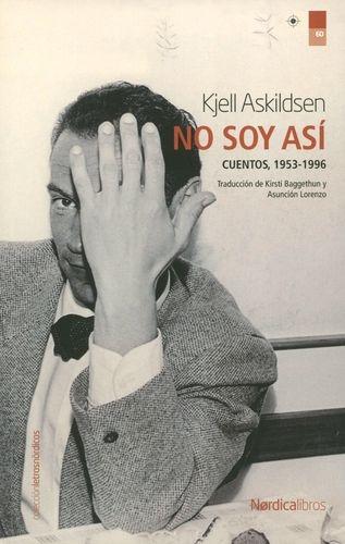 No Soy Asi Cuentos 1953-1996
