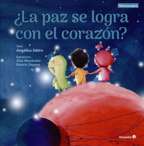 Paz Se Logra Con El Corazon, La
