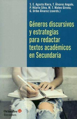 Generos Discursivos Y Estrategias Para Redactar Textos Academicos En Secundaria