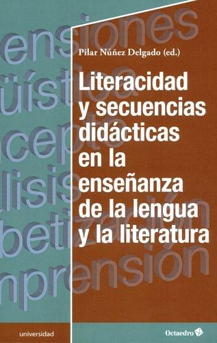 Literacidad Y Secuencias Didacticas En La Enseñanza De La Lengua Y La Literatura