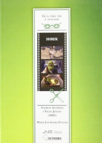 Shrek Guia Para Ver Y Analizar Cine