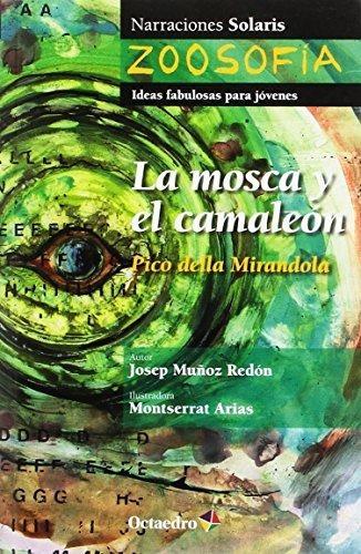 Mosca Y El Camaleon, La. Pico Della Mirandola