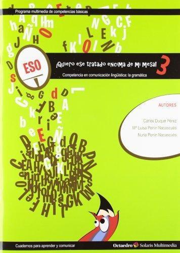 Quiero Ese Tratado Encima De Mi Mesa! Competencia En Comunicacion Linguistica: La Gramatica