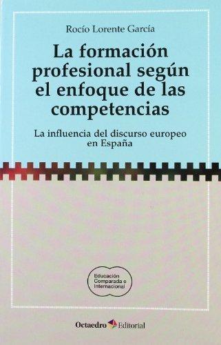 Formacion Profesional Segun El Enfoque De Las Competencias, La